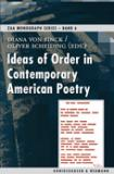 Ideas of Order in Contemporary American Poetry ZAA Monograph Series, Band 6 € 38,00