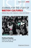 Journal for the Study of British Cultures. JSBC. Vol. 25, No. 1/2018. Political Bodies. Edited by Cyprian Piskurek and Gerold Sedlmayr € 32,00, Abopreis: € 24,00